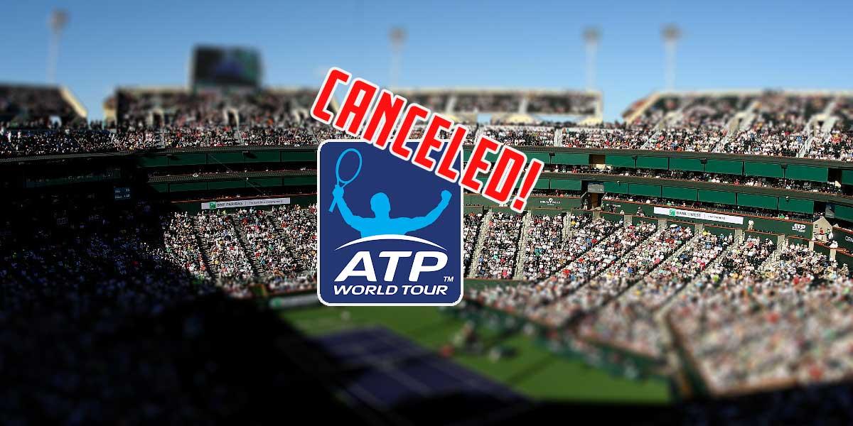 ATP Tennis Tournament Canceled