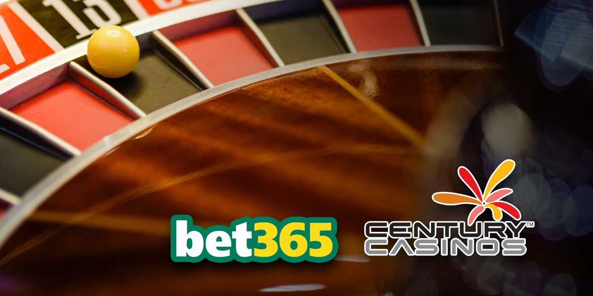 Bet365 - Century Casinos