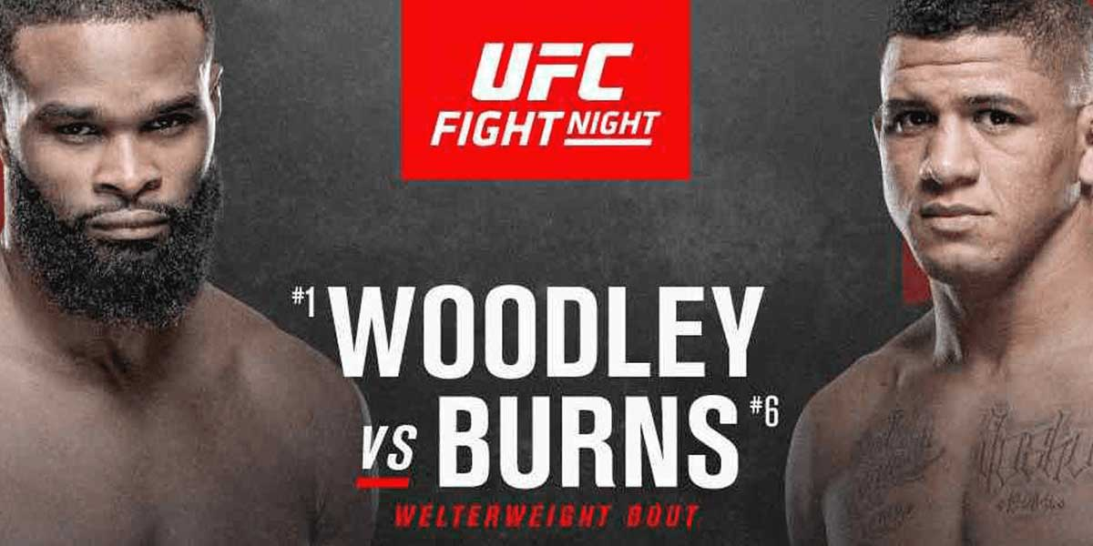 UFC - Woodley vs. Burns