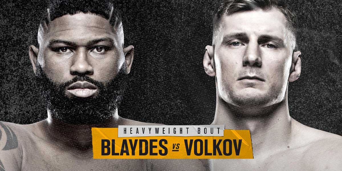 Blaydes vs Volkov