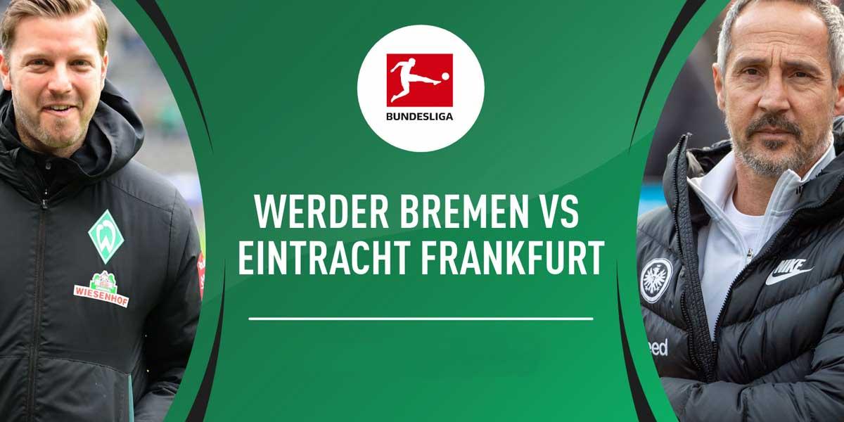 Werder Breman vs. Eintracht Frankfurt