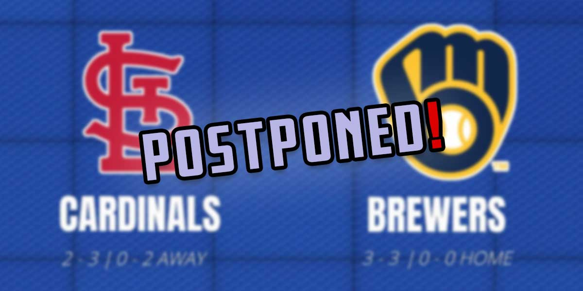 Cards - Brewers Postponed