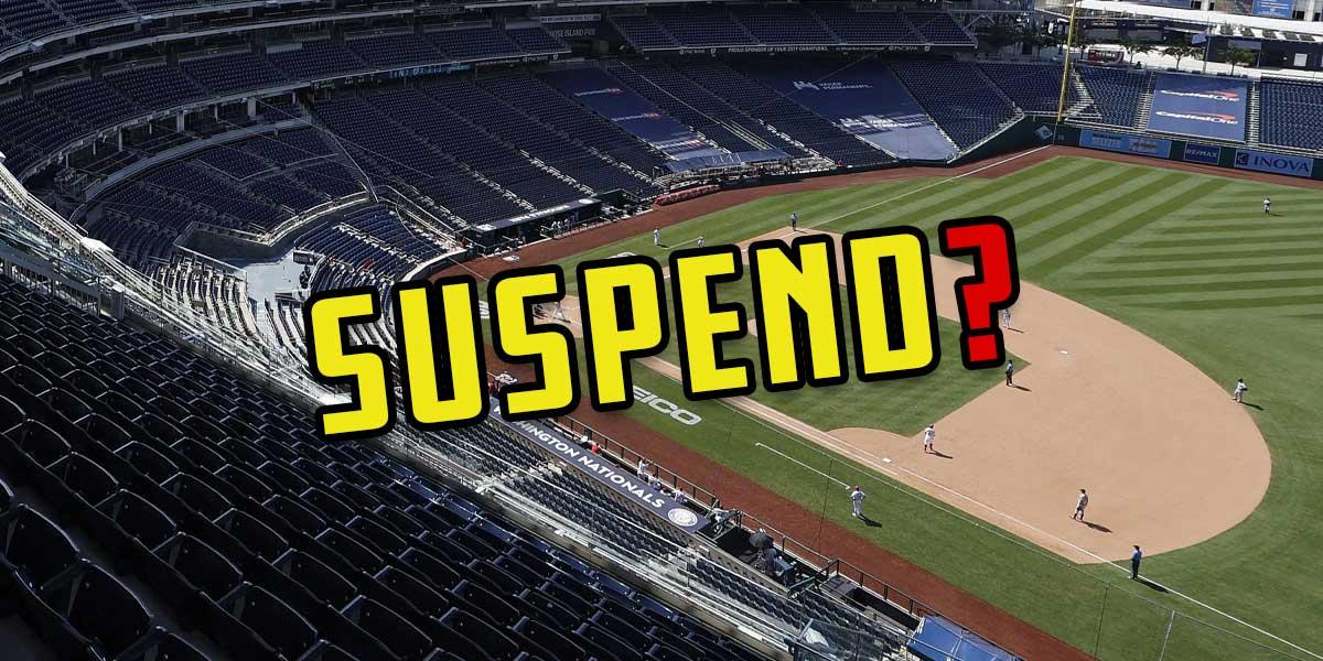 Suspend MLB?