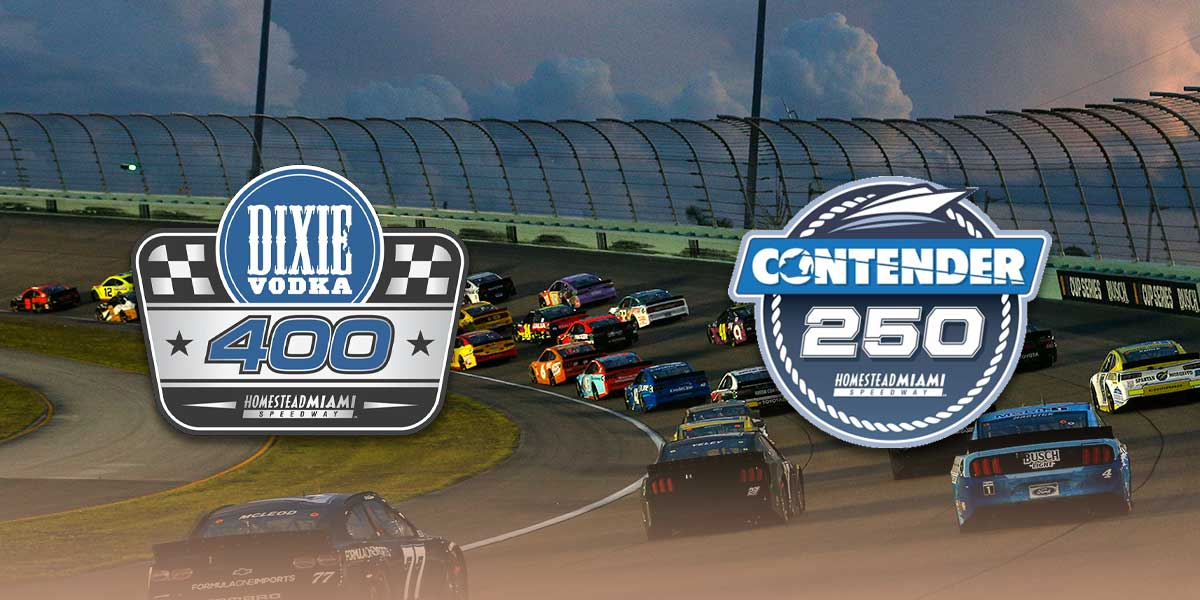 Nascar Xfinity Contender Boats 250 @ Homestead Miami Speedway + Cup Series Dixie Vodka 400 @ Homestead Miami Speedway