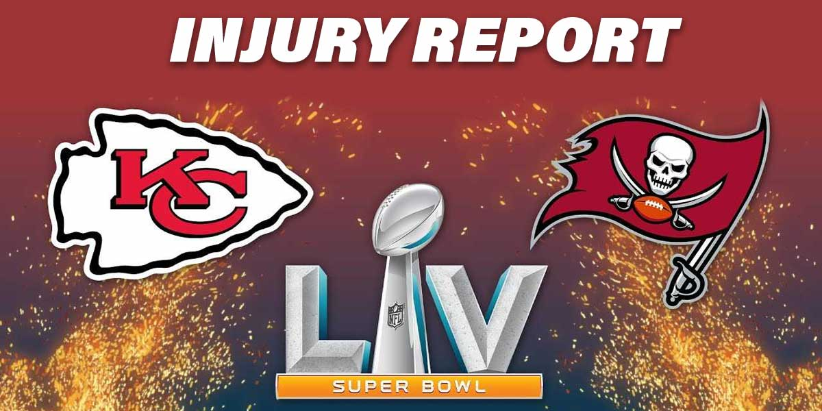 Super Bowl LV Injury Report